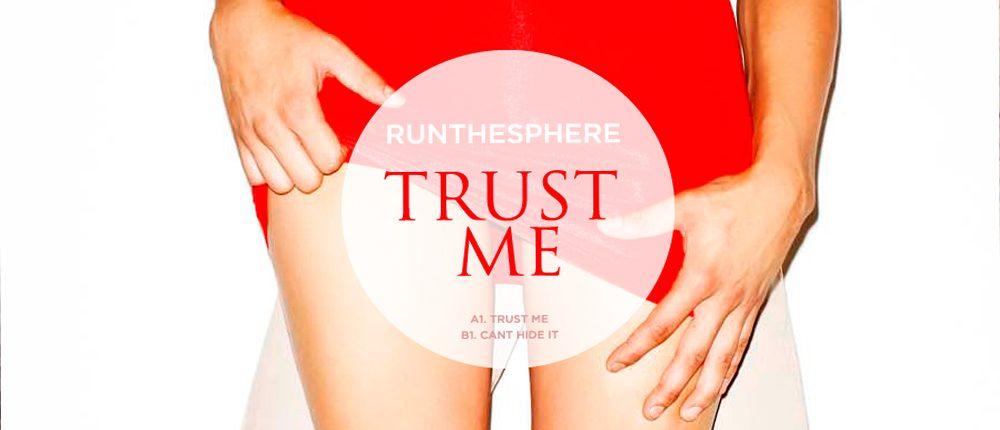 Runthesphere – Trust me